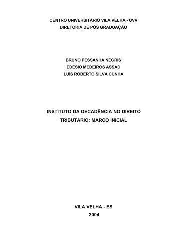 INSTITUTO DA DECADÊNCIA NO DIREITO TRIBUTÁRIO ... - sefaz/es