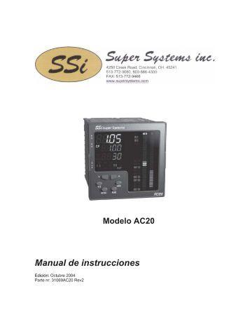 Modelo AC20 Manual de instrucciones - Super Systems, Inc.