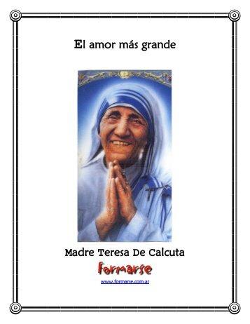 El amor más grande Madre Teresa De Calcuta - Redencion 12