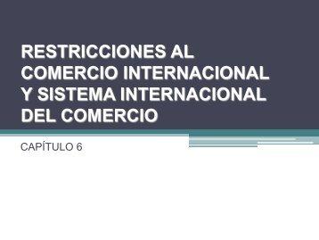 RESTRICCIONES AL COMERCIO INTERNACIONAL Razones
