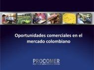 Oportunidades comerciales en el mercado colombiano - Procomer