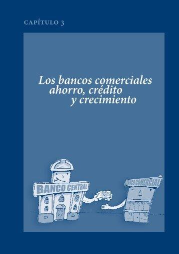 Los bancos comerciales ahorro, crédito y crecimiento
