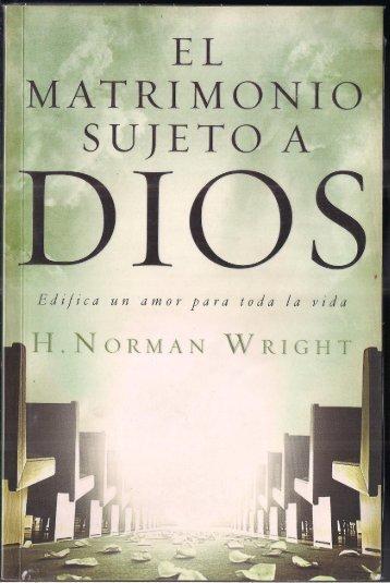 H. Norman Wrigth – El Matrimonio Sujeto a Dios - Ondas del Reino