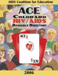 2006 ACE Colorado HIV/AIDS Resource Directory - AIDS Coalition ...