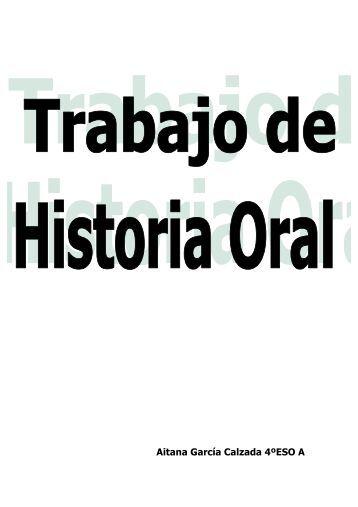 Aitana García Calzada 4ºESO A - Historia Oral