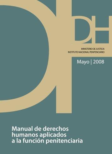 Manual de derechos humanos aplicados a la función penitenciaria
