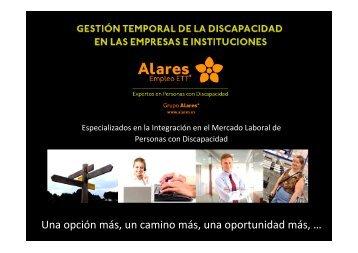 Una opción más, un camino más, una oportunidad ... - Grupo Alares