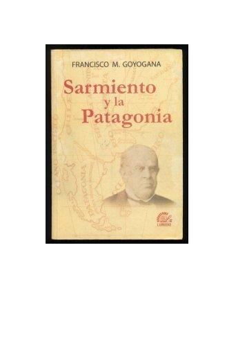 Sarmiento y la Patagonia - Proyecto Sarmiento