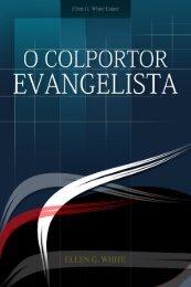 O Colportor Evangelista (2008) - Centro White