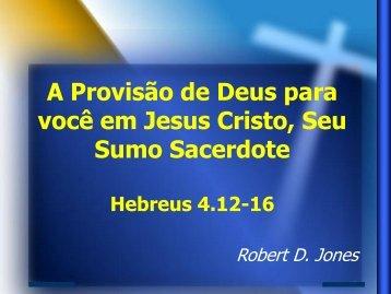 2. Você está olhando para Jesus seu Sumo Sacerdote como ... - IBCU