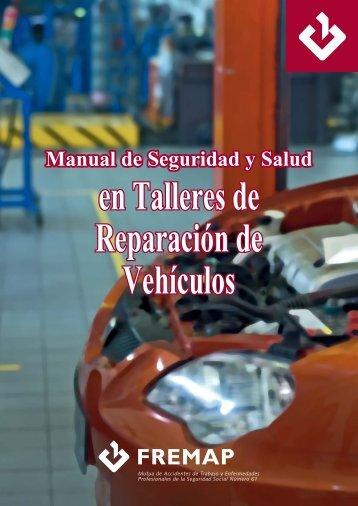 Manual de Seguridad y Salud en Talleres de Reparación ... - Fremap