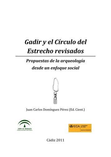 Gadir y el Círculo del Estrecho revisados Propuestas de la ... - uniarq
