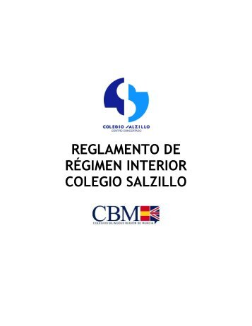 REGLAMENTO DE RÉGIMEN INTERIOR COLEGIO SALZILLO