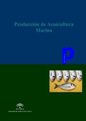 Producción de Acuicultura Marina - Junta de Andalucía
