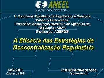 A Eficácia das Estratégias de Descentralização Regulatória ... - Aneel