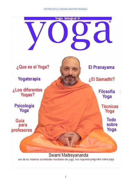 Entrevista A Swami Maitreyananda Yoga Integral