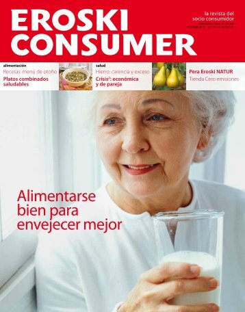 Alimentarse bien para envejecer mejor - Revista Consumer