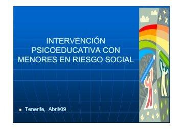 Intervención con menores en riesgo social.Tenerife 16-04 ... - ISPCS