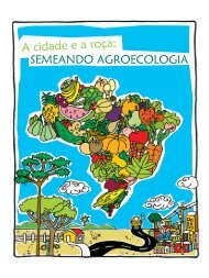A cidade e a roça: semeando agroecologia - AS-PTA