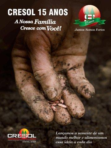 Lançamos a semente de um mundo melhor e alimentamos ... - Cresol