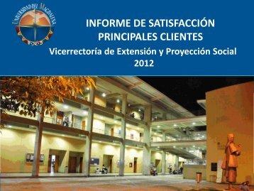 Informe de satisfacción del cliente - Vicerrectoría de Extensión ...