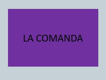 LA COMANDA - Cecyte
