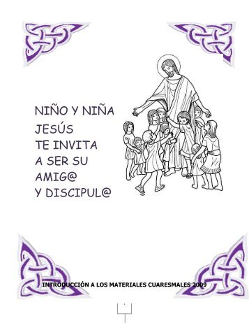 NIÑO Y NIÑA JESÚS TE INVITA A SER SU AMIG@ Y DISCIPUL@