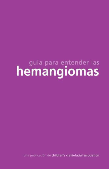 hemangiomas - Children's Craniofacial Association