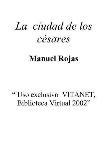 """""""La ciudad de los césares"""" - Manuel Rojas - Larun Rayun"""