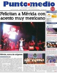 Felicitan a Mérida con acento muy mexicano - Punto Medio