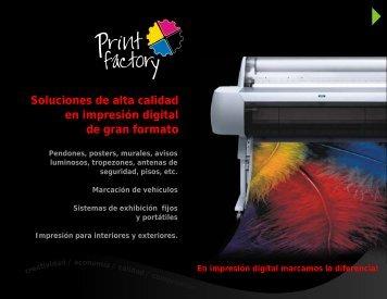 Soluciones de alta calidad en impresión digital de ... - Print Factory