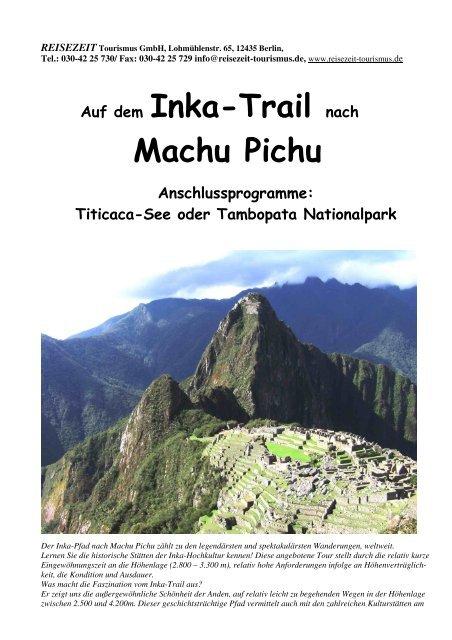 Flyer Machu Pichu Trekking 09 - REISEZEIT Tourismus GmbH