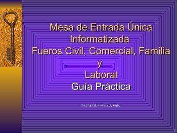 Mesa de Entrada Única Informatizada Fueros Civil, Comercial, F