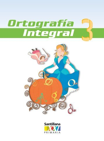 Ortografía Integral 3 - Santillana