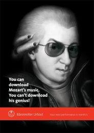 You can download Mozart's music. You can't download his genius!