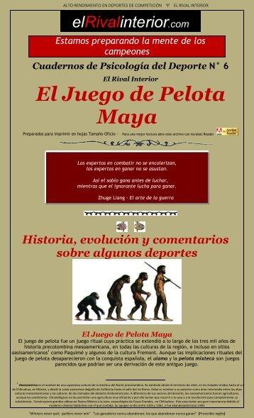 El Juego de Pelota Maya - El Rival Interior