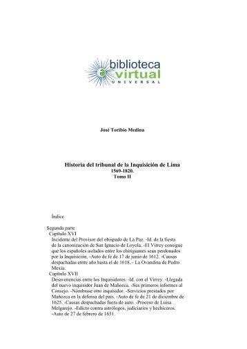 Historia del tribunal de la Inquisición de Lima - Biblioteca Virtual ...