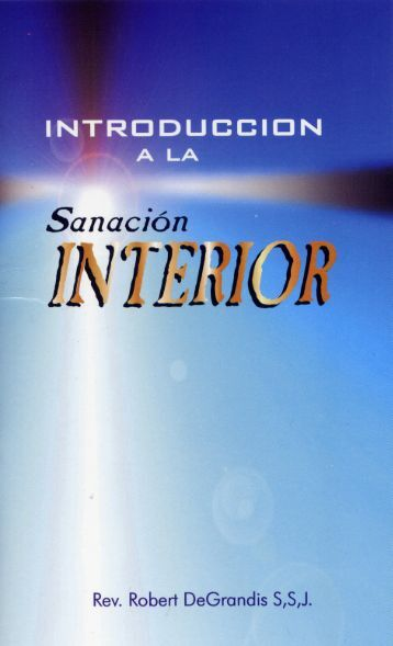 Introducción a la sanación interior - Sellados con Fuego del Espiritu ...