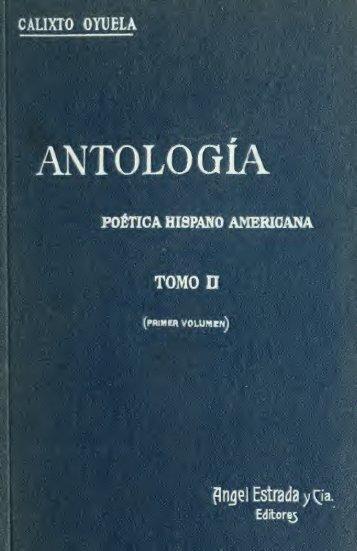 Antología, poética hispano-americana; con notas biográficas y criticas