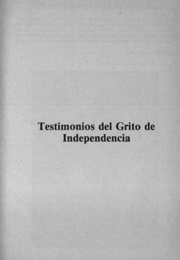Testimonios del Grito de Independencia - Bicentenario