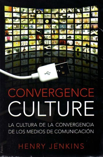 convergence culture henry jenkins How can the answer be improved.