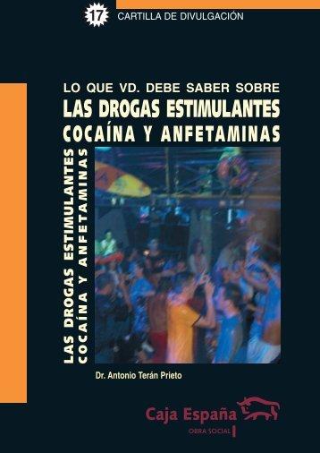LAS DROGAS ESTIMULANTES - Caja España