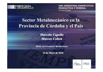 Sector Metalmecánico en la Provincia de Córdoba y el País - Ieral
