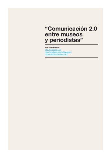"""""""Comunicación 2.0 entre museos y periodistas"""" - sondearte"""