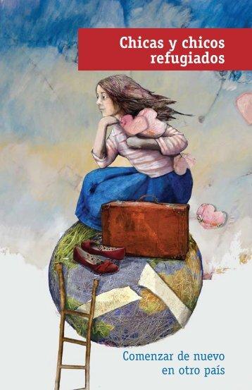 Chicas y chicos refugiados. Comenzar de nuevo en otro país - Acnur