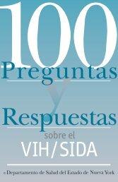 100 Preguntas y respuestas sobre el VIH-SIDA - New York State ...