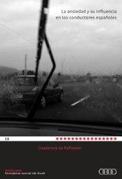 La ansiedad y su influencia en los conductores ... - Audi Attitudes