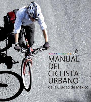 MANUAL DEL CICLISTA URBANO - The Rak