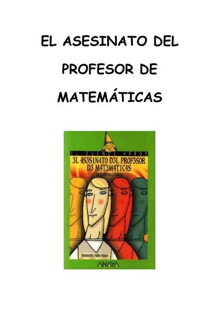 El Asesinato Del Profesor De Matemáticas Ficha 2 Pdf Ies Antares