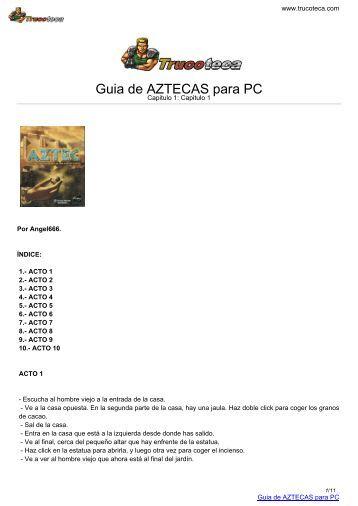 Guia de AZTECAS para PC - Trucoteca.com